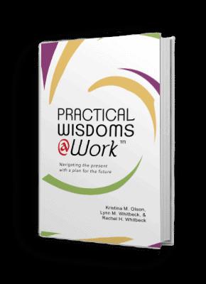 Practical Wisdoms @ Work Book