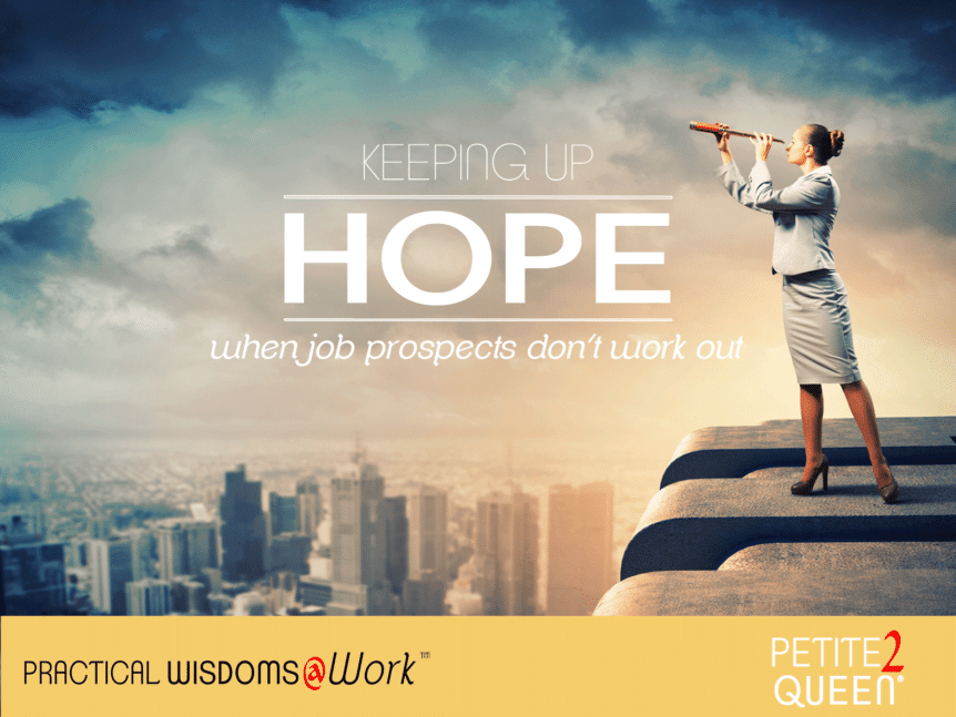 keeping up hope when job prospects don't work out