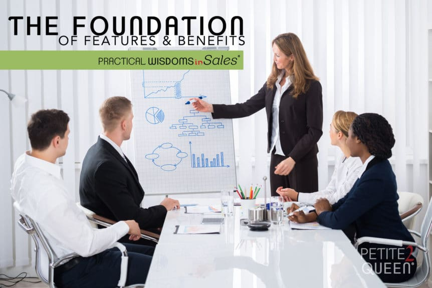 Foundation of Features & Benefits