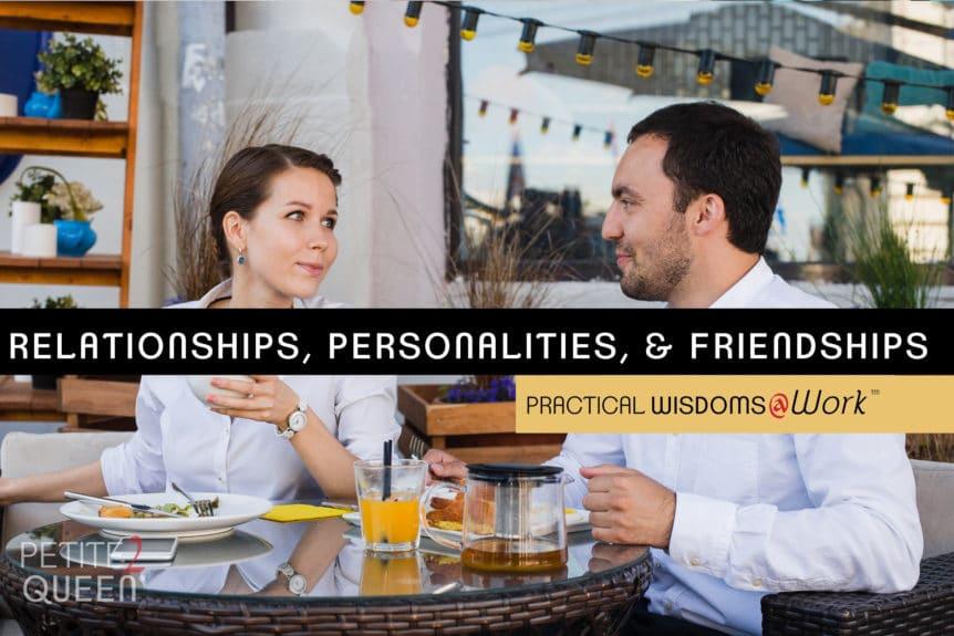 Relationships Personalities Friendships