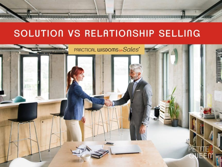 Solution vs Relationship Selling