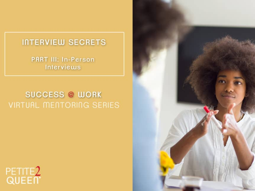Webinar Interview Secrets In-Person Interviews