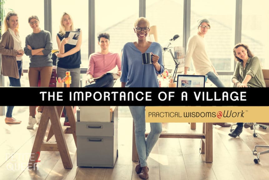 The Importance of a Village