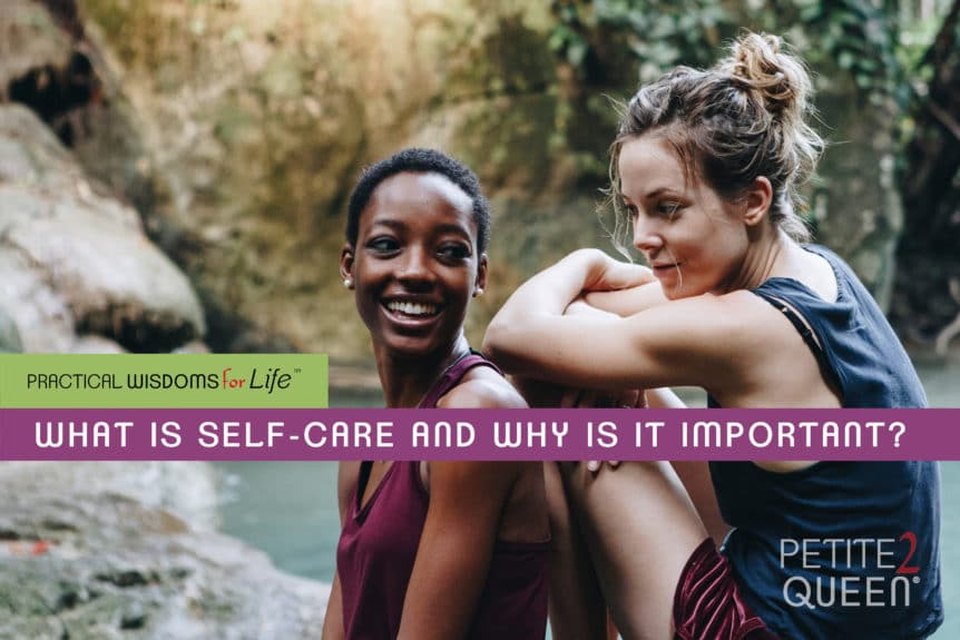 What is Self-Care and Why is It Important