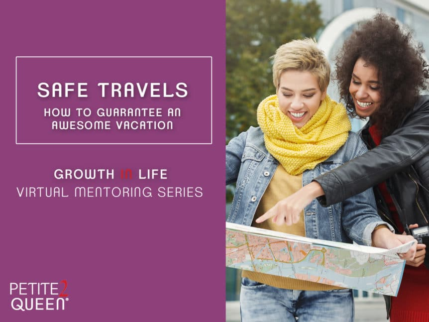 Safe Travels - How to Guarantee an Awesome Vacation