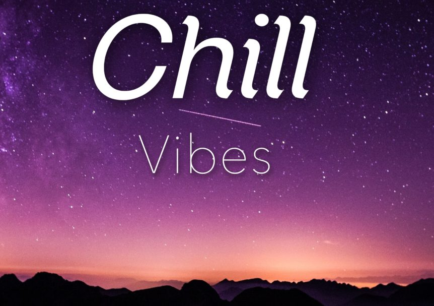 Power of Music - Chill Vibes