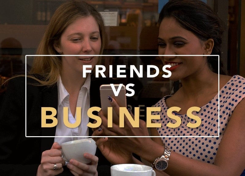 friend vs. business relationship