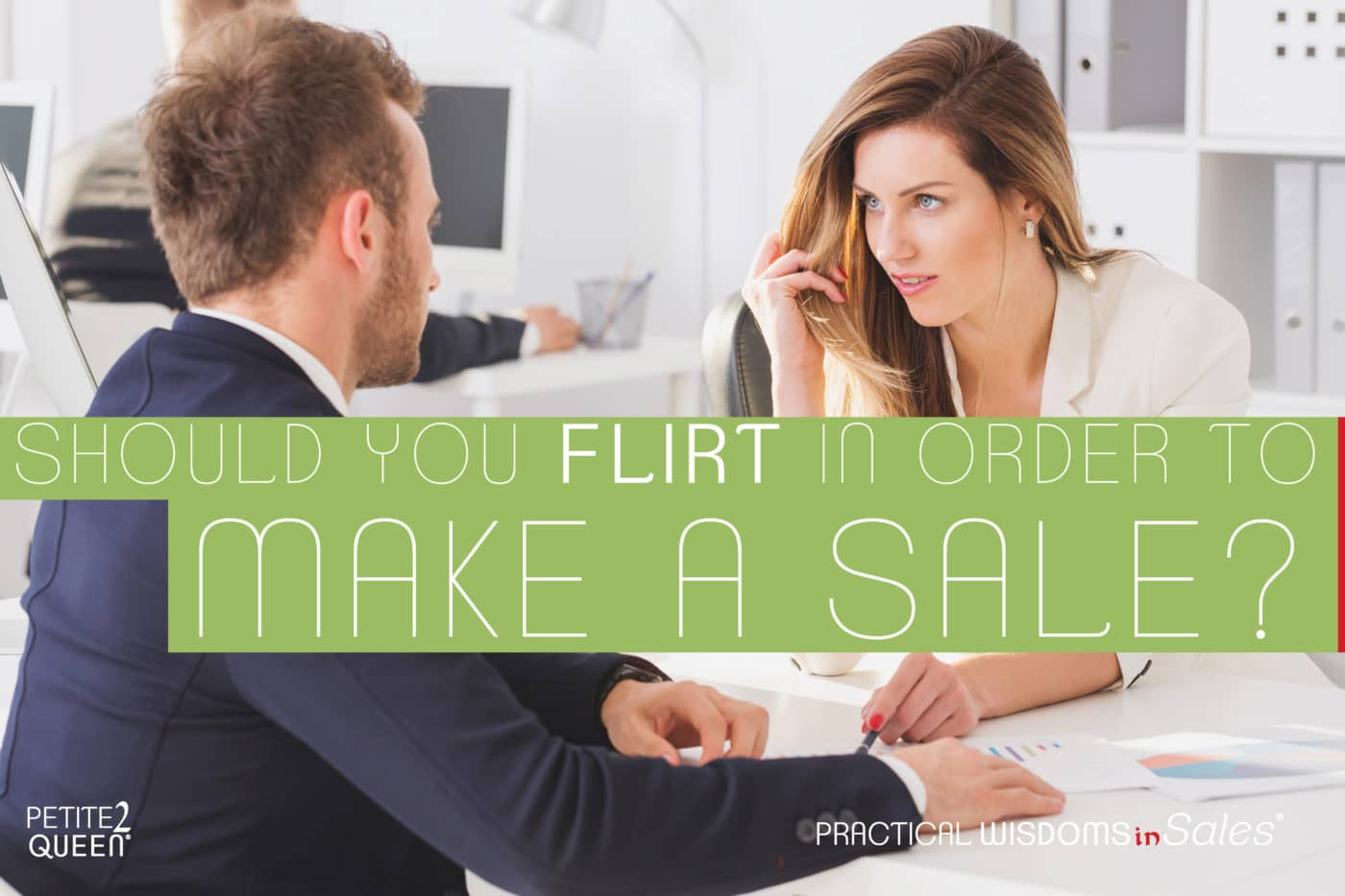 Should You Flirt in Order to Make a Sale?