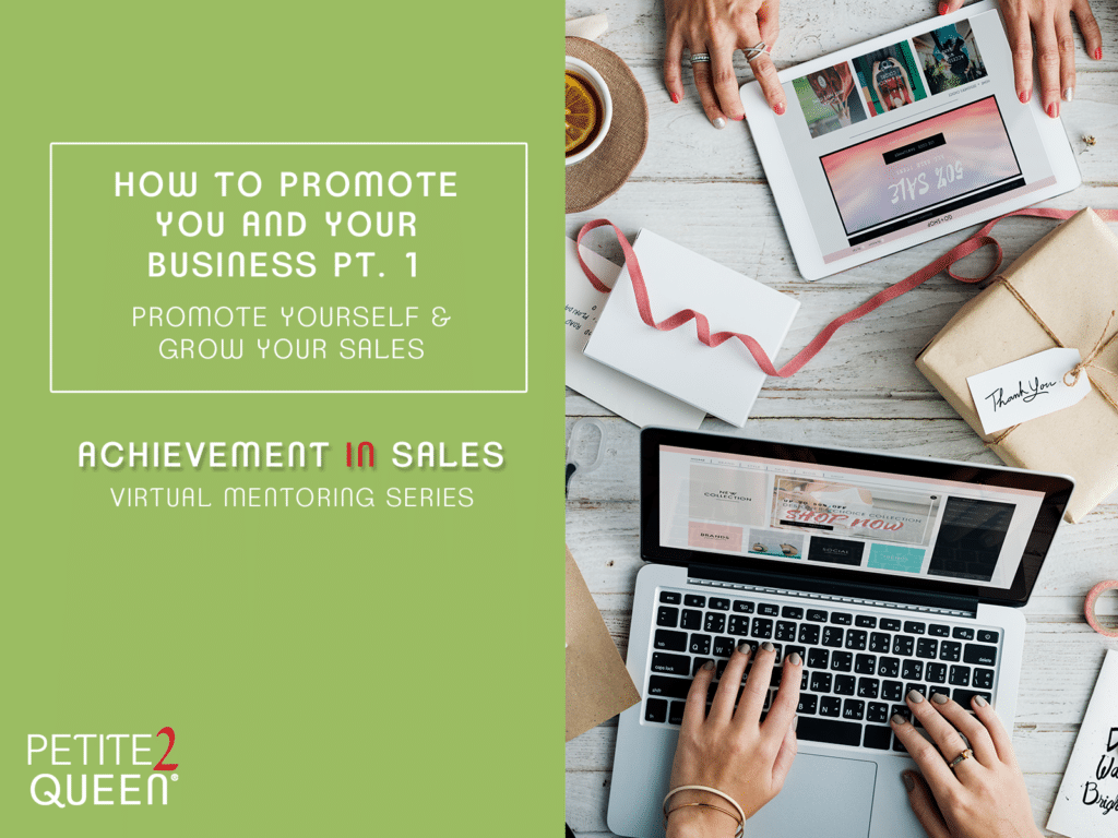 How to Promote You And Your Business Pt 1