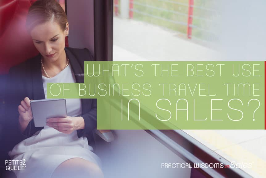 What's The Best Use of Business Travel Time in Sales?