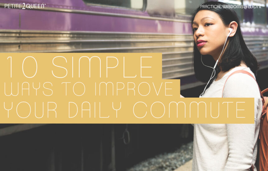 10 Simple Ways to Improve Your Daily Commute