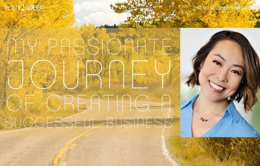 My Passionate Journey of Creating a Successful Business - Angela Shen