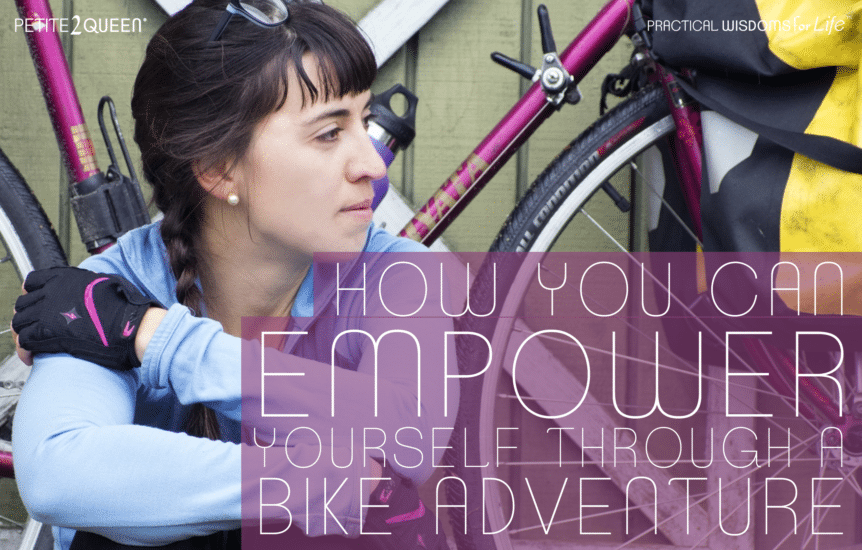 How You Can Empower Yourself Through A Bike Adventure