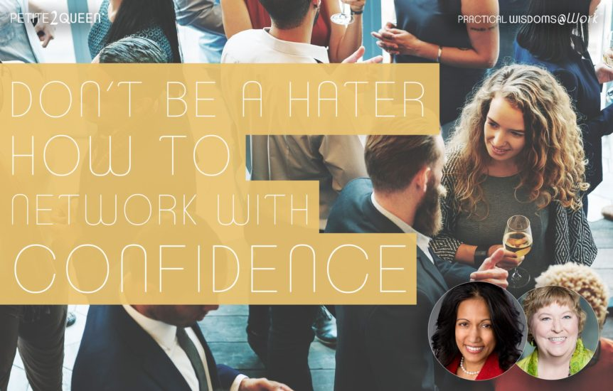 Don't Be A Hater - How to Network with Confidence