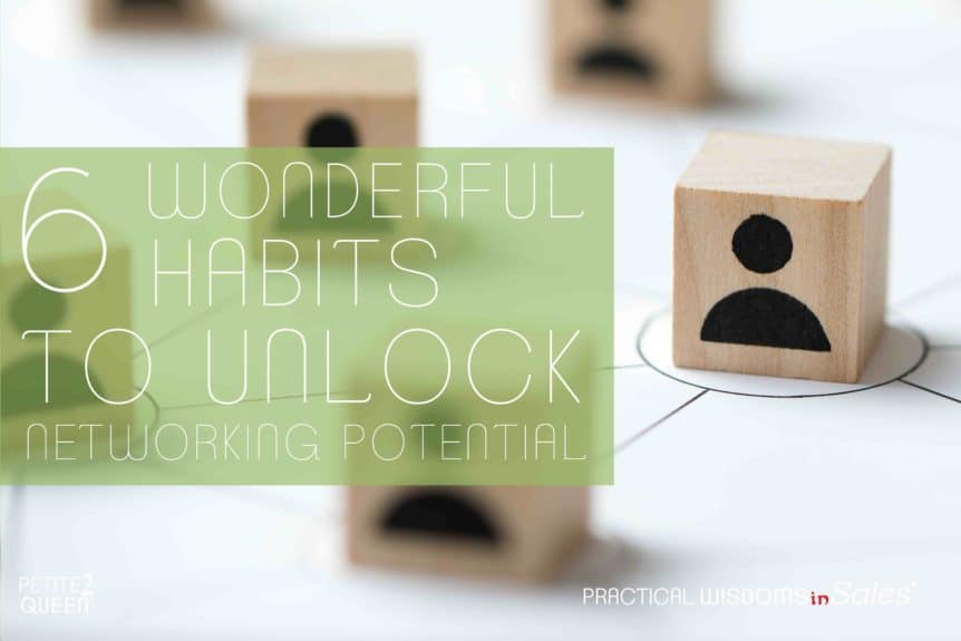 6 Wonderful Habits to Unlock Networking Potential