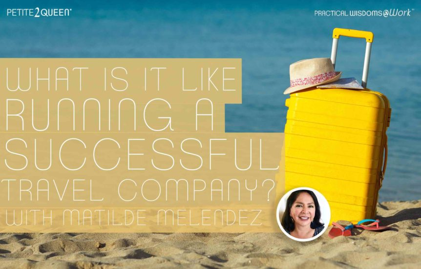 What is it Like Running a Successful Travel Company?