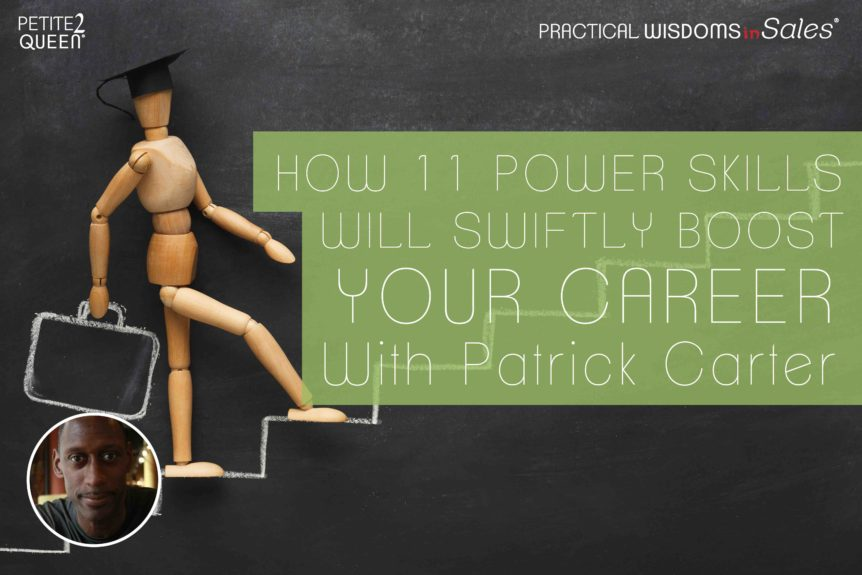 How 11 Power Skills Will Swiftly Boost Your Career