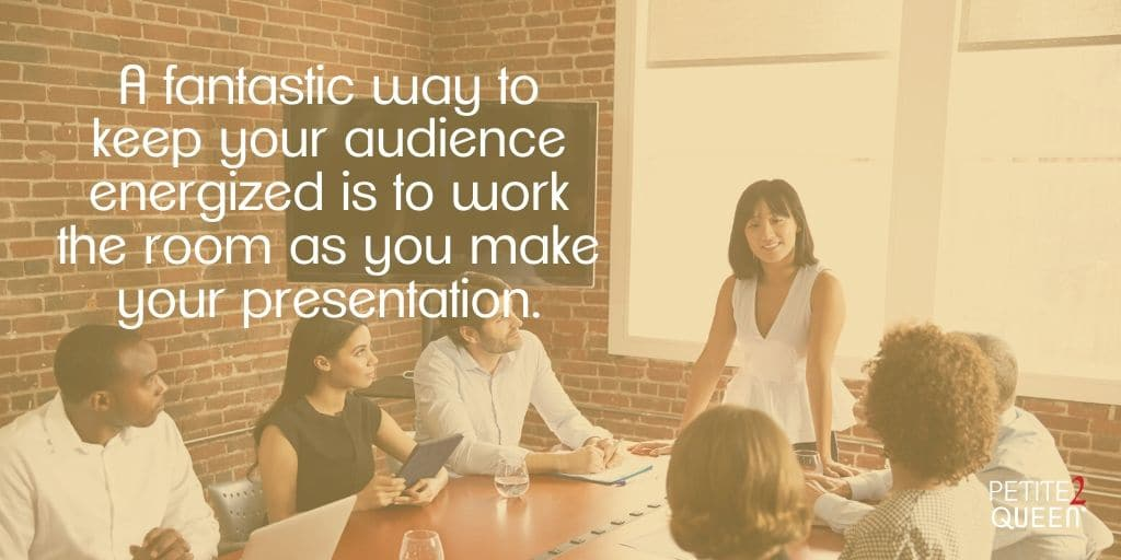 Want to Be Remembered? The Key is Energized Presentation