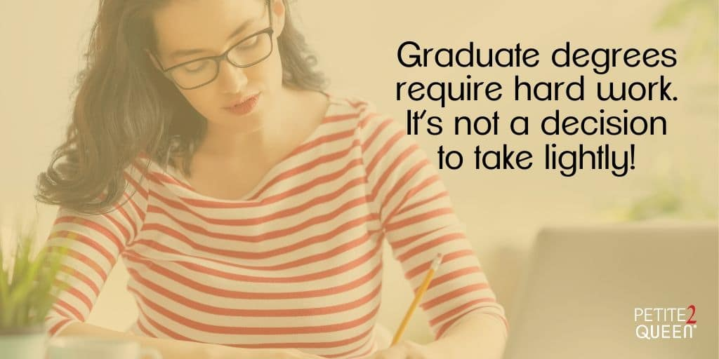 To Grad or Not to Grad? Is Advanced Education Right for You?