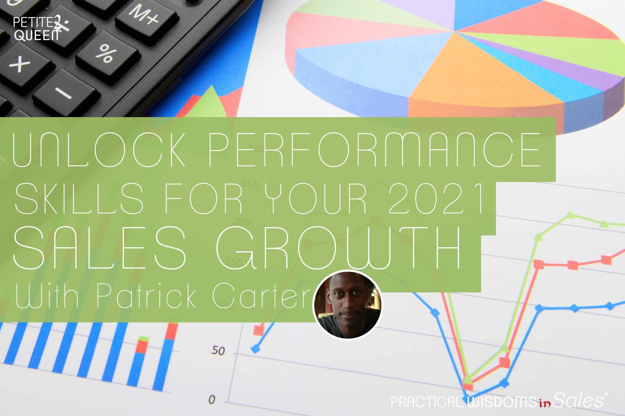 Unlock Performance Skills for Your 2021 Sales Growth