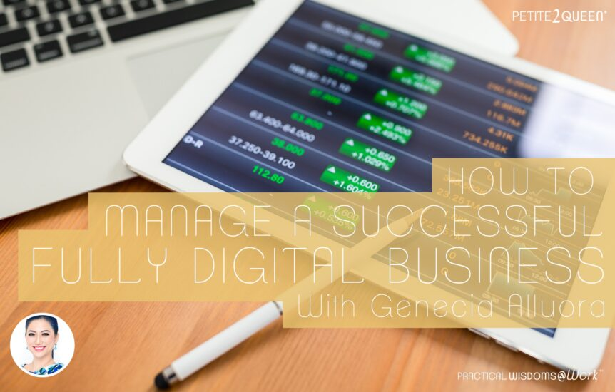 How to Manage a Successful, Fully Digital Business
