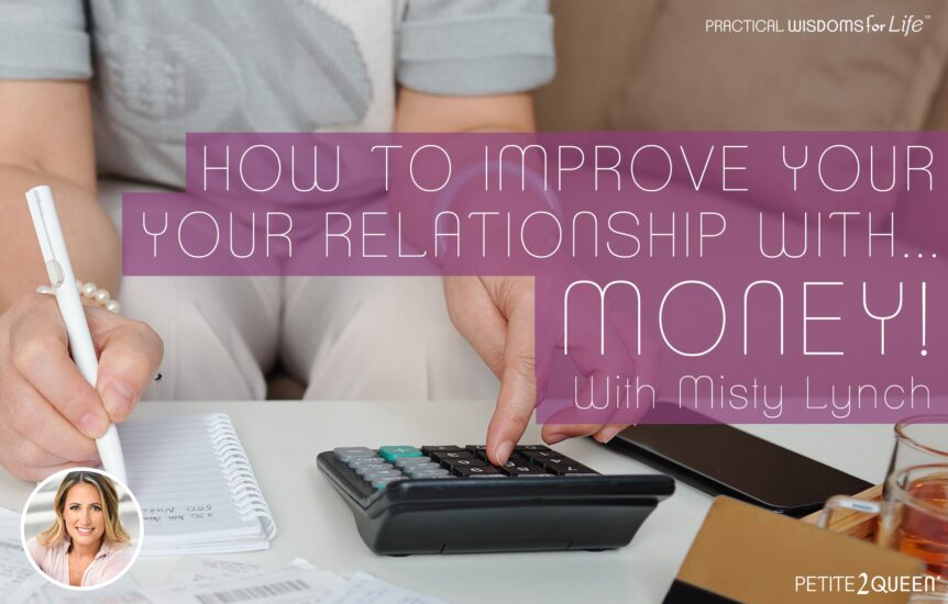 How to Improve Your Relationship... With Money