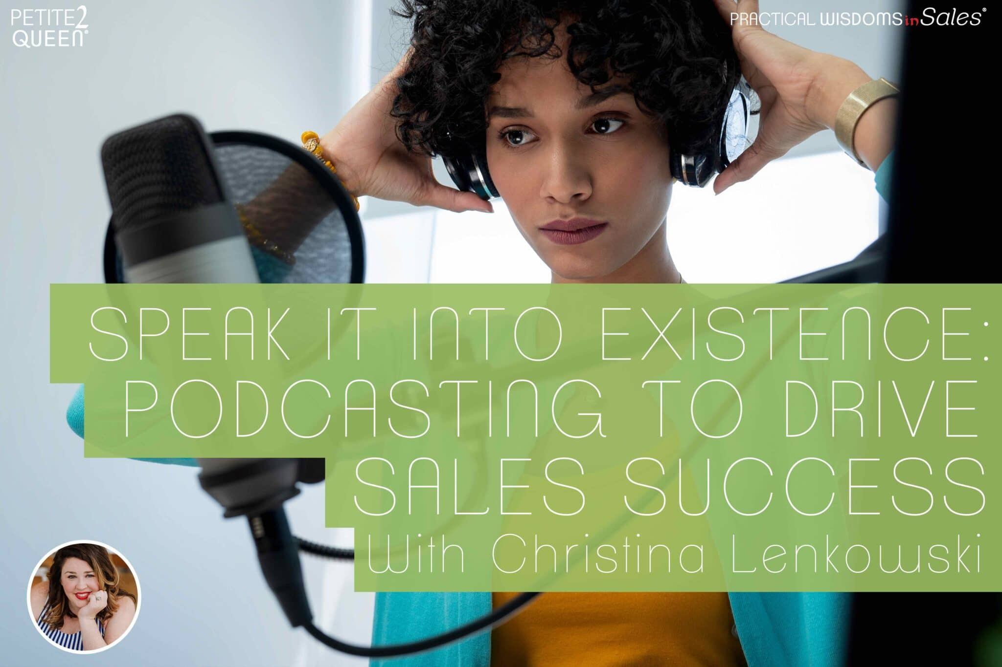 Speak It into Existence: Podcasting to Drive Sales Success