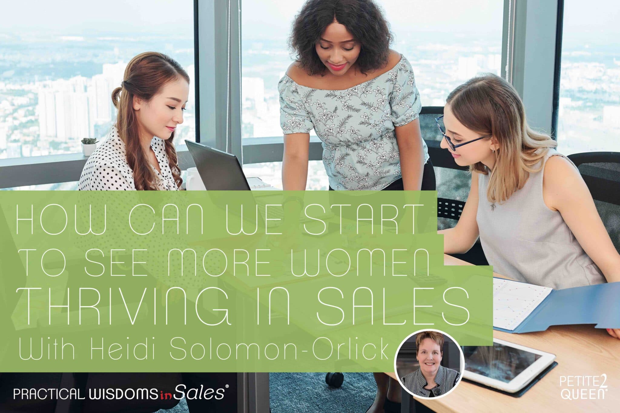 How Can We Start to See More Women Thriving in Sales?