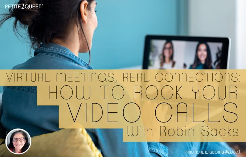 Virtual Meetings, Real Connections: How to Rock Your Video Calls