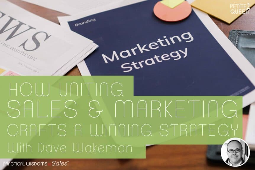 How Uniting Sales and Marketing Crafts a Winning Strategy